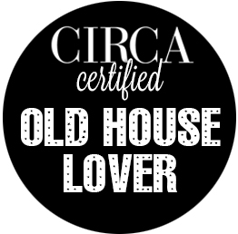 Circa Certified Old House Lover