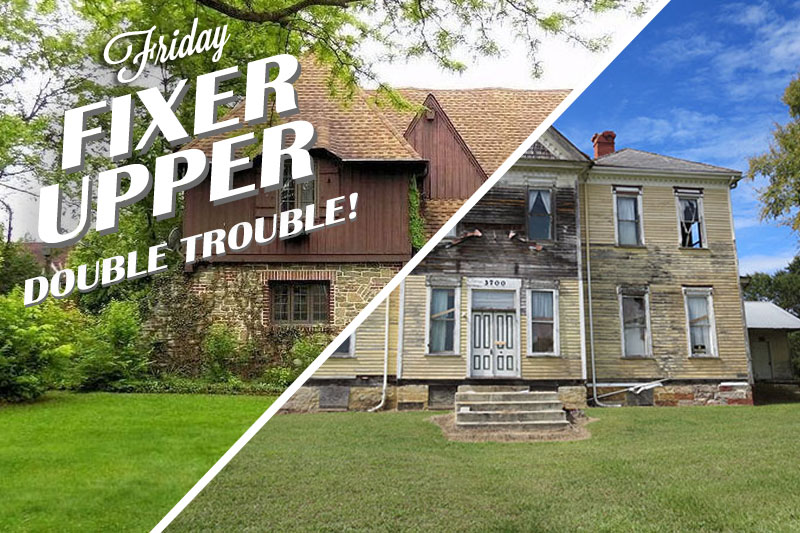 Friday Fixer-Upper: Double Trouble!